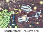 wine and glasses on a wooden... | Shutterstock . vector #760395478