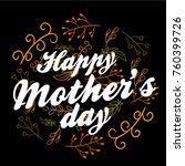 happy mother's day  beautiful... | Shutterstock .eps vector #760399726