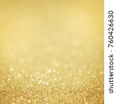 lights on gold background.... | Shutterstock . vector #760426630