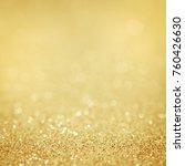 lights on gold background.... | Shutterstock . vector #760426630