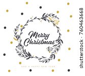 merry christmas and happy new... | Shutterstock .eps vector #760463668