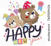 happy new year greeting card... | Shutterstock .eps vector #760509424