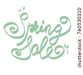 handwritten phrase  spring sale | Shutterstock . vector #760530310