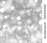 vector glittery lights silver... | Shutterstock .eps vector #760545400