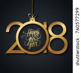 happy new year 2018 greeting... | Shutterstock .eps vector #760577299