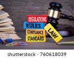 regulations concept. wooden... | Shutterstock . vector #760618039