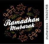 ramadhan mubarak has mean... | Shutterstock .eps vector #760631908