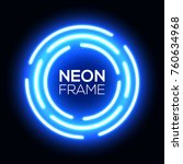 blue neon light circles.... | Shutterstock .eps vector #760634968