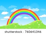 color rainbow with clouds grass ... | Shutterstock . vector #760641346
