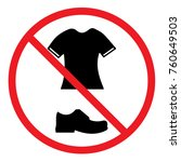 no t shirts and shoes allowed... | Shutterstock .eps vector #760649503