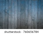 blue wood texture background.... | Shutterstock . vector #760656784