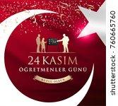 november 24th turkish teachers... | Shutterstock .eps vector #760665760