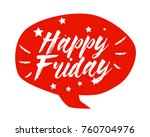 happy friday  beautiful... | Shutterstock .eps vector #760704976