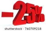 minus 25 percent off 3d sign on ... | Shutterstock . vector #760709218
