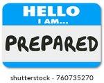 prepared hello name tag ready...   Shutterstock . vector #760735270