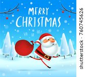 merry christmas  santa claus... | Shutterstock .eps vector #760745626
