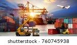 logistics and transportation of ... | Shutterstock . vector #760745938