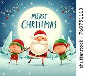 merry christmas  santa claus...   Shutterstock .eps vector #760751113