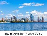 baky skyline view from baku...   Shutterstock . vector #760769356