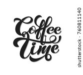coffee time. vector... | Shutterstock .eps vector #760811140