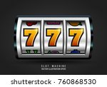 slot machine. lucky seven on... | Shutterstock .eps vector #760868530