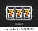 slot machine. lucky seven on... | Shutterstock .eps vector #760868530