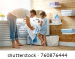happy family man father ... | Shutterstock . vector #760876444