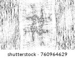 grunge black and white pattern. ... | Shutterstock . vector #760964629