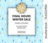 vector winter season sale... | Shutterstock .eps vector #761023984