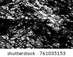 grunge black and white pattern. ... | Shutterstock . vector #761035153