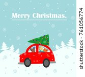 merry christmas card. a red car ... | Shutterstock .eps vector #761056774