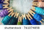 colorful thread on wood... | Shutterstock . vector #761074858