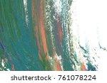colorful oil art stroke design... | Shutterstock . vector #761078224