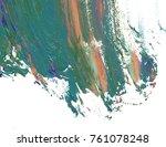 colorful oil art stroke design... | Shutterstock . vector #761078248