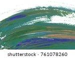 colorful oil art stroke design... | Shutterstock . vector #761078260