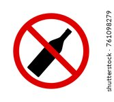 no drink alcohol icon. ban sign. | Shutterstock .eps vector #761098279