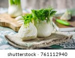 genuine and fresh raw fennel on ... | Shutterstock . vector #761112940