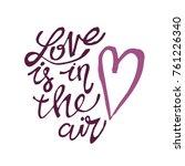 hand drawn love lettering | Shutterstock .eps vector #761226340