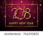 2018 happy new year background... | Shutterstock . vector #761241823