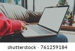 business woman hand using... | Shutterstock . vector #761259184