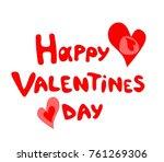 happy valentines day hand... | Shutterstock .eps vector #761269306