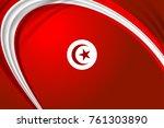 flag of tunisia background for...   Shutterstock .eps vector #761303890