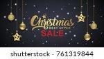 christmas sale banner template... | Shutterstock .eps vector #761319844