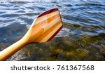 a wooden paddle from a kayak...   Shutterstock . vector #761367568