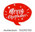 merry christmas  beautiful... | Shutterstock .eps vector #761391703
