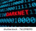 darknet red text between blue... | Shutterstock . vector #761398093