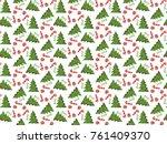 christmas trees pattern... | Shutterstock . vector #761409370