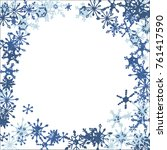 winter frame with cute doodle... | Shutterstock .eps vector #761417590