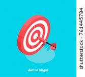 target and dart  isometric...   Shutterstock .eps vector #761445784