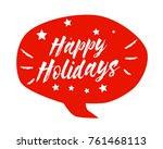 happy holidays  beautiful... | Shutterstock .eps vector #761468113